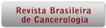 Acesse a Revista Brasileira de cancerologia